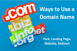 Ways to Use a Domain Name
